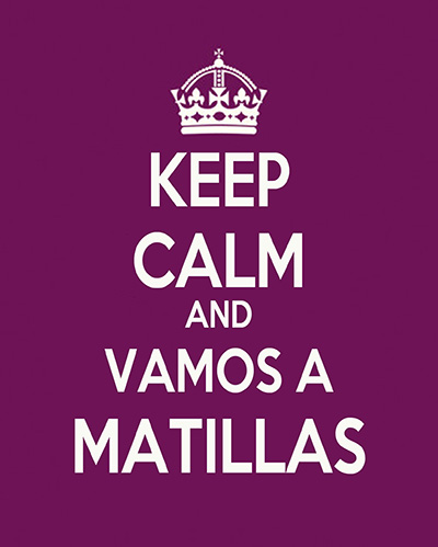 Keep Calm and vamos a Matillas