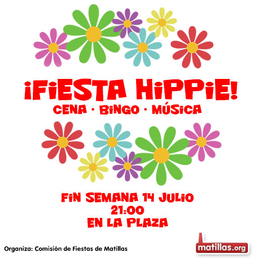 Fiesta Hippie en Matillas