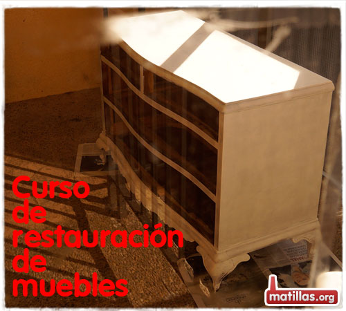Curso restauracion muebles Matillas